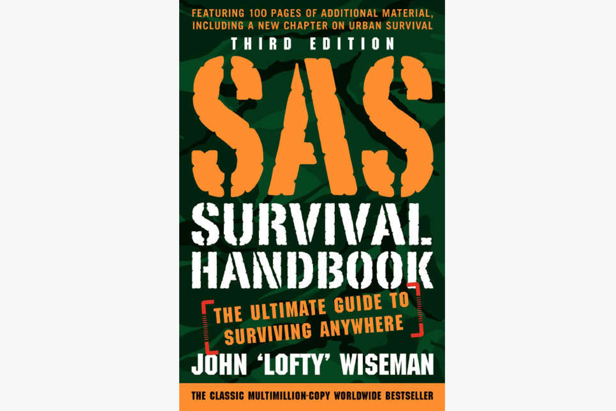 """""""SAS Survival Handbook, Third Edition: The Ultimate Guide to Surviving Anywhere"""" by John 'Lofty' Wiseman"""
