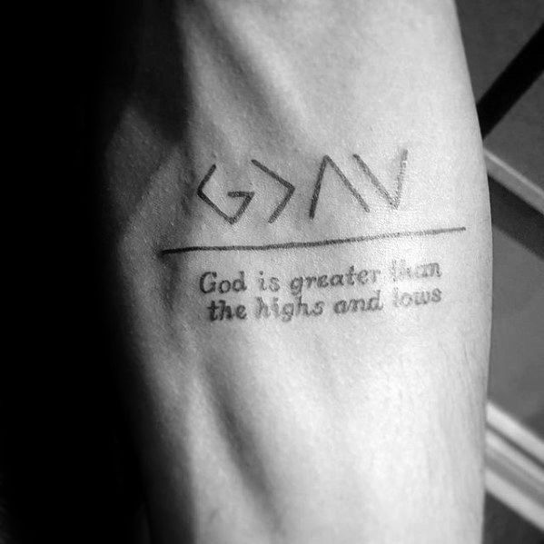 God is Greater than the Highs and the Lows Tattoo